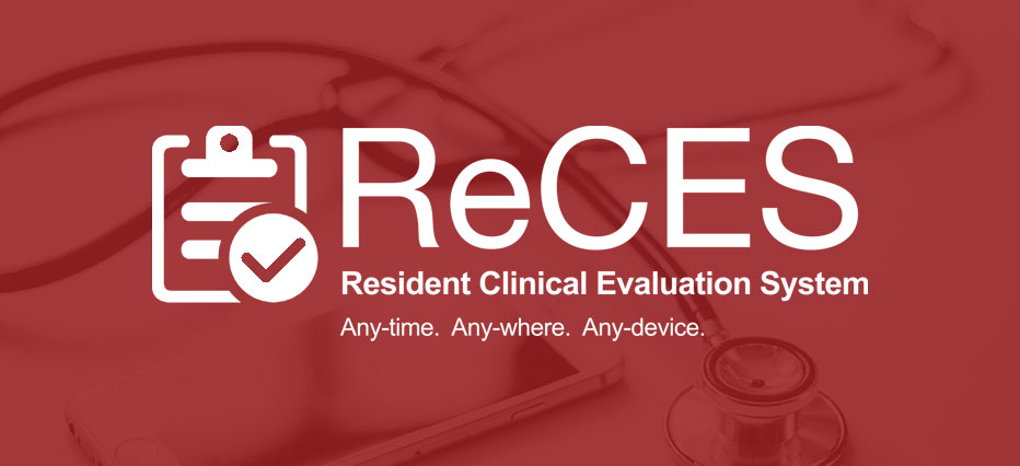 ReCES: Resident Clinical Evaluation System